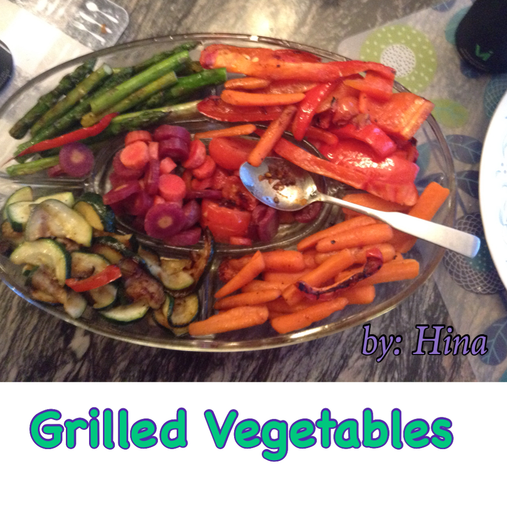 Hina's World: Grilled Vegetables | Hina's Blog on Reflections of ...